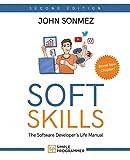 Soft Skills: The Software Developer's Life Manual